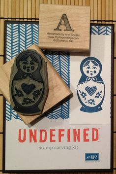 I found this on stampinup.com  They've used the Undefined #Stampcarving kit to make this darling Russian doll.