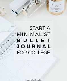 How to start a minimalist bullet journal for college