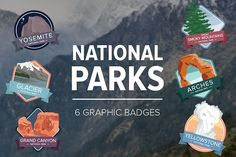 National Park Graphic Badges by PWR_Spark_Creative on @creativemarket