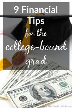 Money advice for college students.  Here are nine awesome tips for being money wise as a college bound grad!