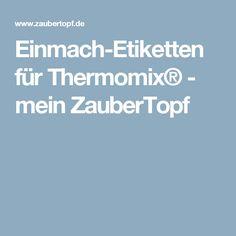 Einmach-Etiketten für Thermomix® - mein ZauberTopf