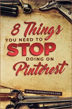 8 Pinterest strategies you should stop using today – and the one strategy you should use in their place.