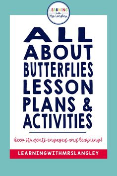 Distance Learning Butterfly Lesson Plans and Activities for Kindergarten Kindergarten Classroom, Kindergarten Activities, Classroom Ideas, Preschool, Writing Station, Vocabulary Cards, Hands On Activities, Science Lessons, Anchor Charts