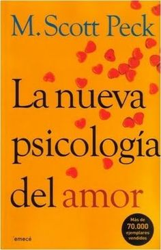 La nueva psicología del amor   M. Scott Peck portada