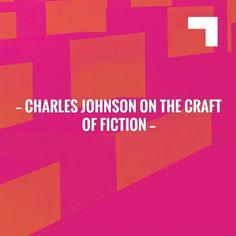 Charles Johnson on the Craft of Fiction https://susantaylorbrand.wordpress.com/2017/12/13/charles-johnson-on-the-craft-of-fiction/?utm_campaign=crowdfire&utm_content=crowdfire&utm_medium=social&utm_source=pinterest