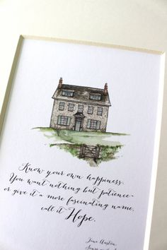 Jane Austen Barton Cottage Print 8 x 10 or 5 x 7 - Know Your Own Happiness Sense and Sensibility Quote Call It Hope Watercolor Print