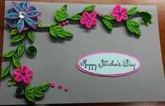 quilled mother's day card
