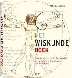Het Wiskundeboek / Clifford A. Math 2, Math Books, Book And Magazine, Sacred Geometry, Science Fiction, Literature, Inspirational Quotes, Teacher, Writing