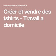 Créer et vendre des tshirts - Travail a domicile - Tap the link now to Learn how I made it to 1 million in sales in 5 months with e-commerce! I'll give you the 3 advertising phases I did to make it for FREE 5 Months, Ecommerce, Entrepreneur, Business Quotes, Learning, Link, Tee Shirt, How To Make, Advertising