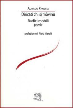 Diricati chi si mòvinu - Alfredo Panetta - La Vita Felice - Libri Poesia.LaVitaFelice.it