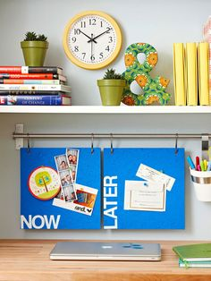 Keep your priorities straight with two corkboards: one designated for things to do now and one for things that can be handled later. Mount the boards from a rod above a desk by drilling two holes, one in each top corner of the board, and hanging from hooks on the rod