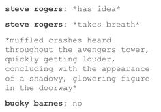Bucky and Steve. Everyone thinks Bucky is the trouble maker but it is really Steve and Bucky gets dragged along.