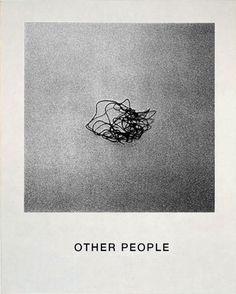 Other People -John Baldessari Poesia Visual, John Baldessari, Foto Art, Design Graphique, Art Moderne, Conceptual Art, Belle Photo, Art Direction, Art Inspo