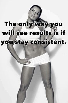 Stay consistent!