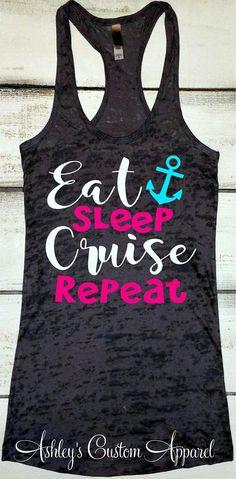 b852c17c Cruise Shirts, Eat Sleep Cruise Repeat, Cruise Tank, Family Cruise Shirts,  Girls Trip Matching Tanks, Cruise Ship Tanks, Vacation Shirts