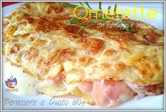 Omelette con Formaggio e Prosciutto Antipasto, Italian Cooking, Prosciutto, Hawaiian Pizza, Breakfast Recipes, Brunch, Food And Drink, Diet, Ethnic Recipes