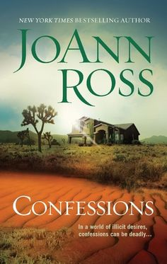 Review and Giveaway: Confessions by JoAnn Ross  http://www.escapewithdollycas.com/2013/01/17/review-and-giveaway-confessions-by-joann-ross/
