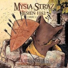 Mysia Straż Jesień 1152: Część 2