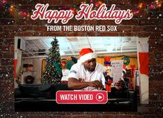 Click for a Holiday Message from the Boston Red Sox #perfectbostonholiday