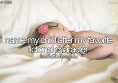 bucket list for girls.. I would name mine cassia or celseste
