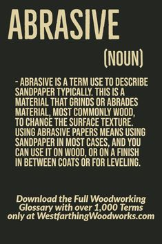 Abrasives are used to wear away wooden material on your projects, and is most commonly connected to sandpaper. Woodworking Terms, Woodworking Projects, Woodworking Beginner, Lathe Tools, Sandpaper, Router Bits, Wood Working For Beginners, Wood Projects, Surface