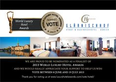 Vote Hotel - World Luxury Hotel Awards Hotel World, Appreciate Your Support, Awards, Events, Luxury, News, Proud Of You