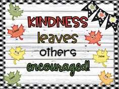 Leaf Kindness Fall Bulletin Board FALL into the season with kindness! Help your students be-LEAF in making good choices. After a discussion on kindness have your students share unbe-LEAF-able ways they can be kind. Display their nice Kindness Bulletin Board, Elementary Bulletin Boards, Thanksgiving Bulletin Boards, College Bulletin Boards, November Bulletin Boards, Christmas Bulletin Boards, Halloween Bulletin Boards, Interactive Bulletin Boards, Birthday Bulletin Boards
