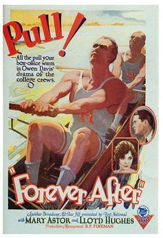 Forever After. Lloyd Hughes, Mary Astor, Hallam Cooley, Eulalie Jensen. Directed by F. Harmon Weight. First National Pictures. 1926