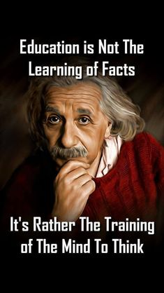 Albert Einstein Quotes : 40 Motivational Quotes about Education - Education Quotes for Students Motivation Education is not the learning of facts. It's rather the training of the mind to think. Sharing is caring, Quotable Quotes, Wisdom Quotes, Me Quotes, Qoutes, Quotations, Quotes Images, People Quotes, Great Quotes, Inspirational Quotes