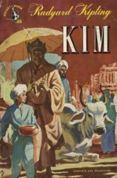 Kim, Rudyard Kipling -- first spy novel (author of jungle book)