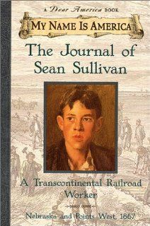 I love the Dear America/My Name is America books :)  Excellent supplementals for history students.   My Name Is America: The Journal Of Sean Sullivan, A Transcontinental Railroad Worker: William Durbin: 9780439049948: Amazon.com: Books
