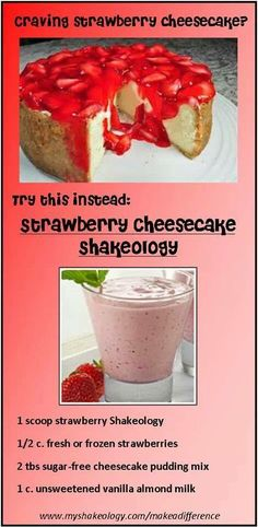 Strawberry Cheesecake Shakeology: 1 scoop strawberry shakeology, 1 cup unsweetened almond milk, cup of fresh/frozen strawberries, 2 tbl. Blend until smooth and Enjoy! 310 Shake Recipes, Protein Shake Recipes, Smoothie Recipes, Healthy Recipes, Protein Shakes, Protein Smoothies, Healthy Eats, Advocare Recipes, Protein Desserts