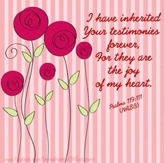 Psalm 119:111 (NASB)