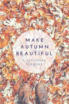 make autumn beautiful-a seasonal planner | mamahoodmakers.com