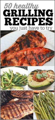 50 Healthy Grilling Recipes for you to try with your family this summer.