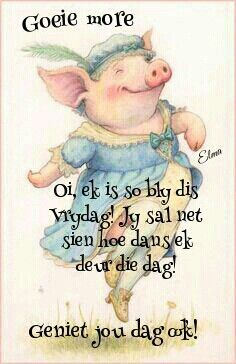 Good Morning Good Night, Good Morning Quotes, Afrikaanse Quotes, Goeie More, Work Motivation, Friday Humor, Day Wishes, Videos Funny, Happy Friday