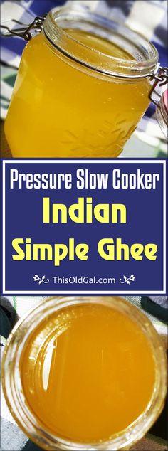 Indian Pressure Slow Cooker Simple Ghee