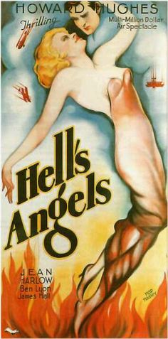 Hell's Angels 1930 with the required Hughes tittilation on the poster.