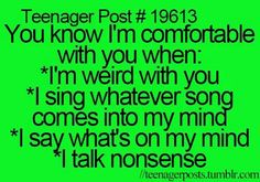 :D add singing in deep manley voice and thats correct.