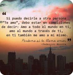 Frases del libro Perdona si te llam amor de Federico Moccia - Entrada subida al blog: 19 de Febrero 2016 #FedericoMoccia #UnaChicadelmontón