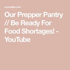 Our Prepper Pantry // Be Ready For Food Shortages! - YouTube Canning 101, I Am Ready, Pantry, Youtube, Recipes, Food, Pantry Room, Butler Pantry, Larder Storage