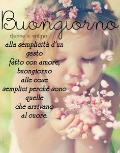 Buon giorno Collage Video, Photography Collage, Italian Life, Good Morning Good Night, Flower Wallpaper, Emoticon, Crying, Encouragement, Life Quotes