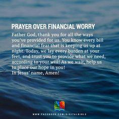 Prayer Over Financial Worry Prayer Scriptures, Bible Prayers, Faith Prayer, God Prayer, Prayer Quotes, Power Of Prayer, Bible Verses, Biblical Verses, Prayer Room