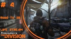 The Division - Road To 30 Live Stream # 4