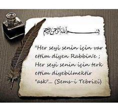 şemsi tebrizi - Google'da Ara Islam Muslim, Allah Islam, Poem Quotes, Poems, Shams Tabrizi, Sufi, Spirituality, Cards Against Humanity, Sayings