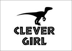 Jurassic park Velociraptor clever girl vinyl by corinnehanna2