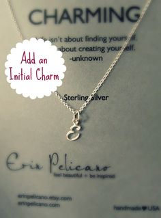 Hey, I found this really awesome Etsy listing at http://www.etsy.com/listing/126470570/add-an-initial-charm-charm-necklace