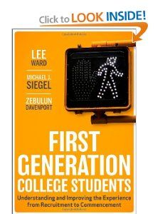 First-Generation College Students: Understanding and Improving the Experience from Recruitment to Commencement: Lee Ward, Michael J. Siegel, Zebulun Davenport: 9780470474440: Amazon.com: Books