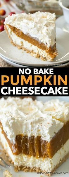 No Bake Pumpkin Cheesecake is a dreamy dessert with layers of cheesecake spiced pumpkin and whipped topping all nestled in a graham crust. It is so creamy and delicious it will become your new fall dessert go to!