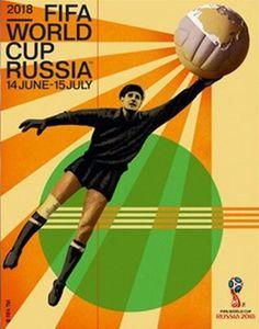 FIFA World Cup 2018 Russia Official Event Poster (Artist Igor Gurovich, Goalkeeper Lev Yashin) – Sports Poster Warehouse First World Cup, World Cup Final, Mundo Design, Fifa World Cup 2018, Football Tournament, Football 2018, World Famous Artists, Soccer Poster, Fourth World